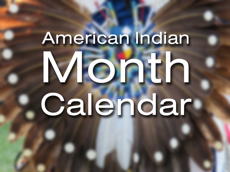 Community Calendar – May 2019 American Indian Month | The